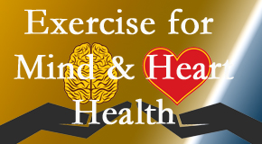 A healthy heart helps maintain a healthy mind, so Chiropractic Care encourages exercise.